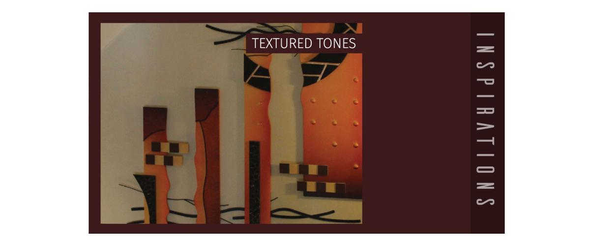Textured Tones